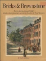 Bricks and Brownstones: The New York House, 1783-1929- A Guide to Architectural Styles and Interior Decoration for Period Restoration