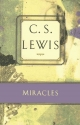 Miracles: A Preliminary Study (C.S. Lewis Classics)