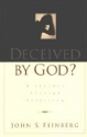 Deceived by God: A Journey Through the Experience of Suffering