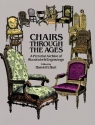 Chairs Through the Ages: A Pictorial Archive of Woodcuts & Engravings (Dover Pictorial Archive Series)