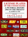License Plates of the United States: A Pictorial History 1903 to the Present
