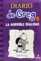 Diario de Greg 5. La horrible realidad (Diary of a Wimpy Kid) (Spanish Edition)
