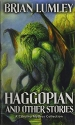 Haggopian and Other Stories: A Cthulhu ...