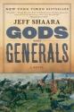 Gods and Generals: A Novel