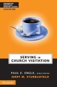 Serving in Church Visitation (Zondervan Practical Ministry Guides)
