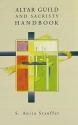 Altar Guild and Sacristy Handbook