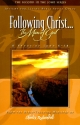Following Christ the Man of God: A Study of John 6-14