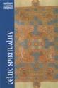 Celtic Spirituality (Classics of Western Spirituality)