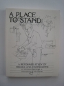 Place to Stand: A Reformed Study of Creeds and Confessions