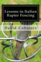 Lessons in Italian Rapier Fencing