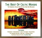 The Best Of Celtic Moods