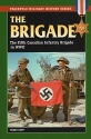 The Brigade: The Fifth Canadian Infantry Brigade in World War II (Stackpole Military History Series)