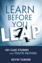 Learn Before You Leap: 101 Case Studies for Youth Pastors (YS Academic)