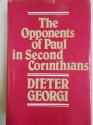 The Opponents of Paul in Second Corinthians