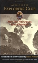 As Told at The Explorers Club: More Than Fifty Gripping Tales Of Adventure (Explorers Club Classic)