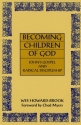 Becoming Children of God: John's Gospel and Radical Discipleship (Bible & Liberation)