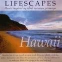 Lifescapes: Hawaii