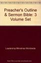 Preacher's Outline & Sermon Bible: 3 Volume Set