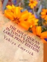The Holy Qur'an in Today's English: Large Print Edition