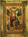 The Book of Kells: An Illustrated Introduction to the Manuscript in Trinity College, Dublin (Second Edition)