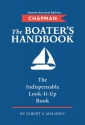 Chapman The Boater's Handbook: The Indispensable Look-It-Up Book (Chapman Nautical Guide)