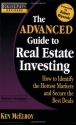 Rich Dad's Advisors: The Advanced Guide to Real Estate Investing: How to Identify the Hottest Markets and Secure the Best Deals