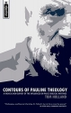 Contours of Pauline Theology: A Radical New Survey of the Influences on Paul's Biblical Writings