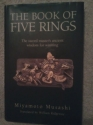 The Book of Five Rings, The Sword Master's Ancient Wisdom for Winning