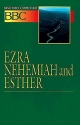 Basic Bible Commentary Ezra, Nehemiah and Esther (Volume 8)