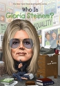 Who Is Gloria Steinem? (Who Was?)