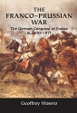The Franco-Prussian War: The German Con...