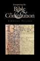 Interpreting the Bible and the Constitution (John W. Kluge Center Books)