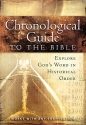 The Chronological Guide to the Bible: Explore God's Word in Historical Order