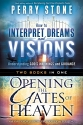 How to Interpret Dreams and Visions plus Opening the Gates of Heaven 2 in 1
