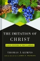 The Imitation of Christ: Classic Devotions in Today's Language