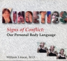 Kinoetics (Signs of Conflict: Our Personal Body Language)