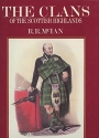 The Clans of the Scottish Highlands: The Costumes of the Clans
