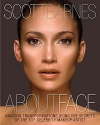 About Face: Amazing Transformations Using the Secrets of the Top Celebrity Makeup Artist