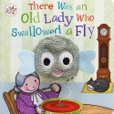 There Was An Old Lady Who Swallowed A Fly (Little Learners)