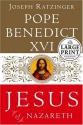 Jesus of Nazareth: From the Baptism in the Jordan to the Transfiguration (Random House Large Print)