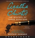 The Mystery of Three Quarters CD: The New Hercule Poirot Mystery (Hercule Poirot Mysteries)