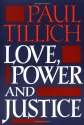 Love, Power, and Justice: Ontological Analyses and Ethical Applications (Galaxy Books)