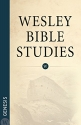 Wesley Bible Studies Genesis