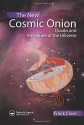 The New Cosmic Onion: Quarks and the Nature of the Universe