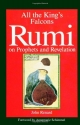 All the King's Falcons: Rumi on Prophets and Revelation (Suny Series in Israeli Studies (Paperback))