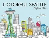 Colorful Seattle: Explore & Color