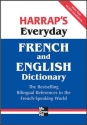 Harrap's Everyday French and English Dictionary (Harrap's Dictionaries)