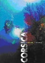 Corsica: Diving Guide (White Star Guides: Diving)