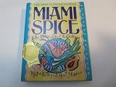 Miami Spice: The New Florida Cuisine