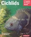 Cichlids (Complete Pet Owner's Manual)